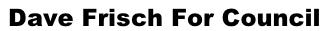 Frisch For Council